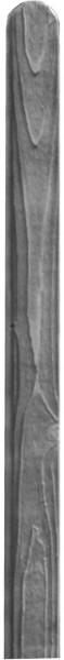 KASIA / BARTEK-Serie Pfosten 9 x 9 x 190 cm, Kopf gerundet grau lasiert